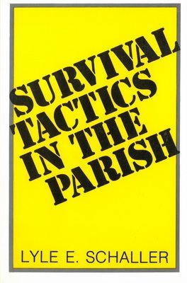 Survival Tactics In The Parish