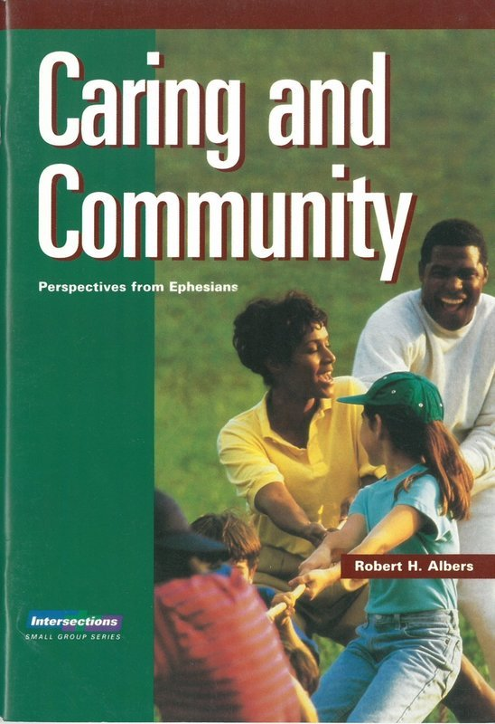 Caring and Community (Intersections Small Group Series)