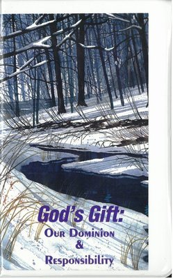 God's Gift: Our Dominion & Responsibility