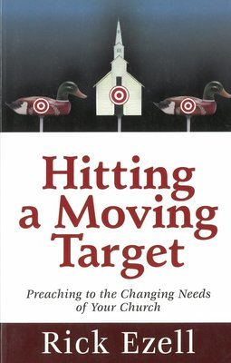 Hitting a Moving Target: Preaching to the Changing Needs of Your Church