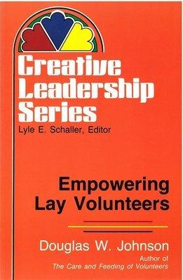 Empowering Lay Volunteers (Creative Leadership Series)