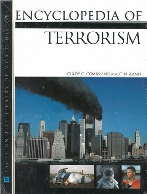 Encyclopedia of Terrorism (Facts on File Library of World History)