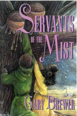 Servants of the Mist