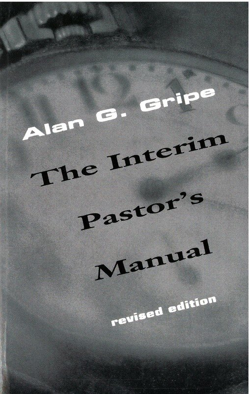 Interim Pastor's Manual, Revised Edition, The