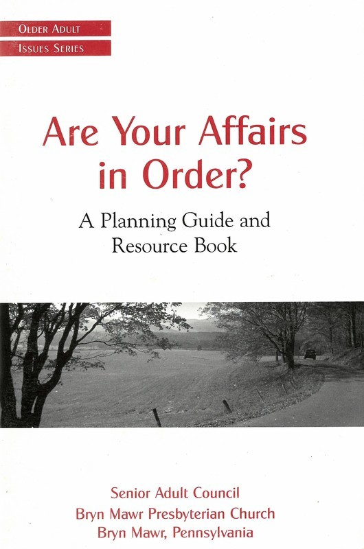 Are Your Affairs in Order?: A Planning Guide and Resource Book (Older Adult Issues)