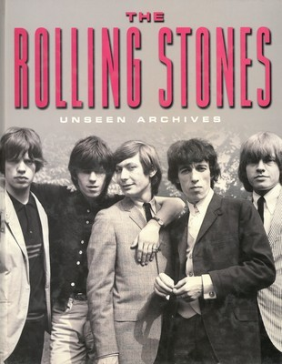 Rolling Stones, The (Unseen Archives)