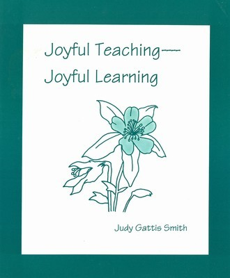 Joyful Teaching, Joyful Learning