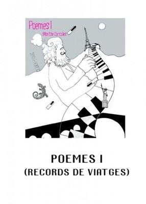Poemes I (Records de viatges)