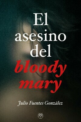 El asesino del bloody mary
