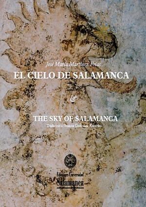 El Cielo de Salamanca. The Sky of Salamanca