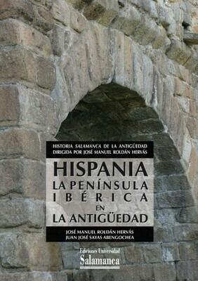 Hispania: La península ibérica en la Antigüedad
