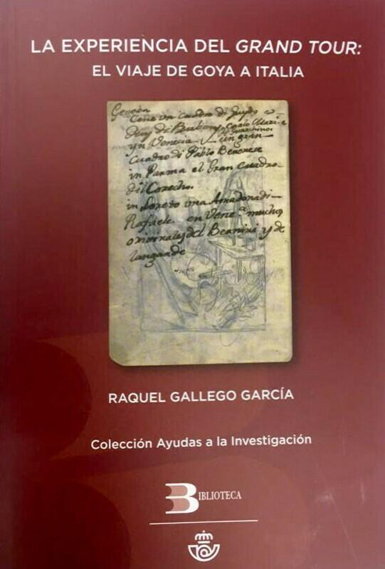 La Experiencia del GRAND TOUR: El viaje de Goya a Italia