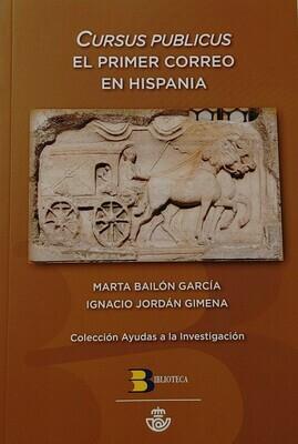 CURSUS PUBLICUS (EL PRIMER CORREO EN HISPANIA)