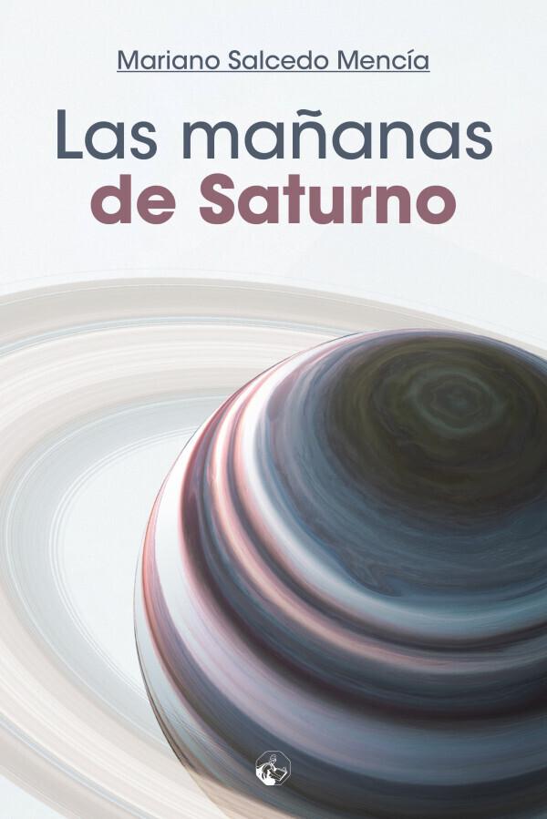 Las mañanas de Saturno