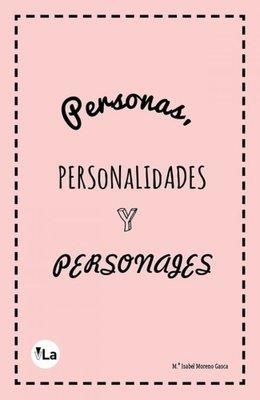 Personas, personalidades y personajes...