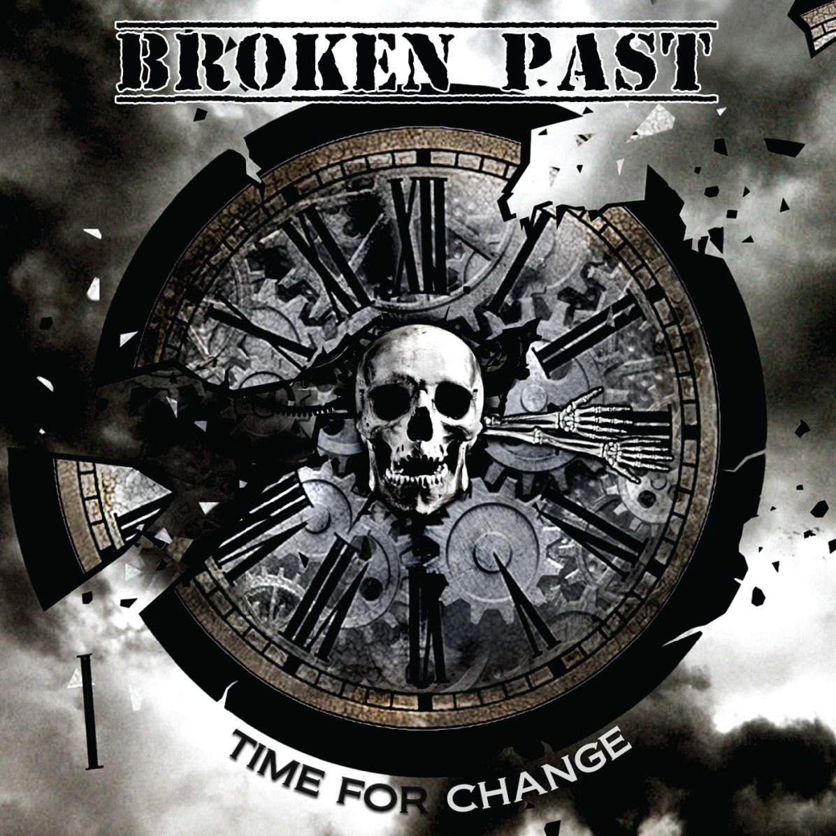 Broken Past - Time For Change