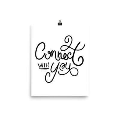 Connect with You | 8x10 Art Print