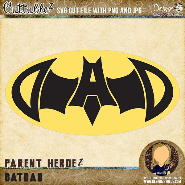 Batdad| Parent HeroeZ