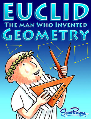 Euclid - The Man Who Invented Geometry - with free poster!