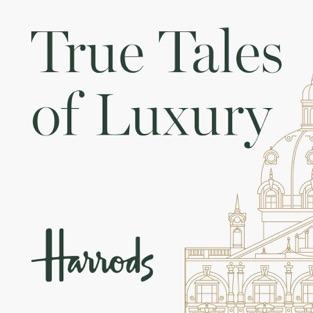 True Tales of Luxury