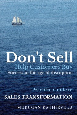 Don't Sell, Help Customers Buy