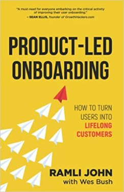 Product Led Onboarding - How to Turn Users into Lifelong Customers