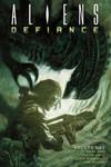Aliens: Defiance Volume 1 TPB