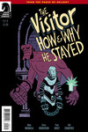 Visitor: How and Why He Stayed #5