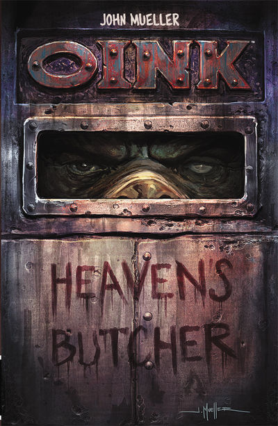 OINK: Heaven's Butcher Cover
