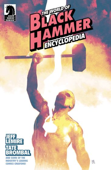 Image result for World of Black Hammer Encyclopedia