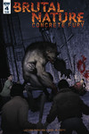 Brutal Nature Concrete Fury #4 (of 5)