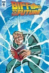 Back To The Future Biff To The Future #6 (of 6) (Retailer 10 Copy Incentive Variant Cover Edition)