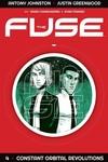 Fuse TPB Vol. 04 Constant Orbital Revolutions