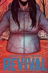Revival TPB Vol. 08 Stay Just a Little Bit Longer