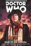 Doctor Who 4th TPB Gaze Of Medusa