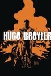 Hugo Broyler GN Vol. 01