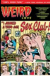 Weird Love HC I Joined A Teen-age Sex Cult