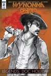 Wynonna Earp Legends Doc Holliday #2 (Subscription Variant A)