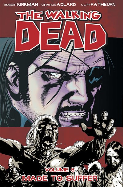The Walking Dead Vol. 8: Made To Suffer Cover