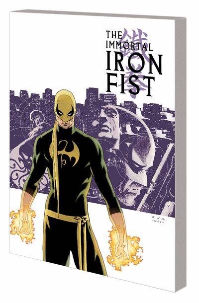 The Immortal Iron Fist Vol. 1: The Last Iron Fist Story Cover