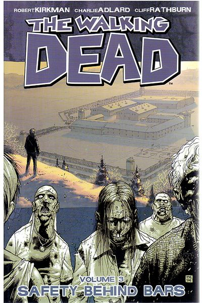 The Walking Dead TPB Vol. 3: Safety Behind Bars Cover