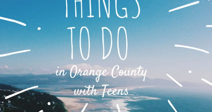 10 things to do in Orange County