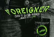Direto do Forno: Foreigner – Can't Slow Down… When It's Live! [2010]