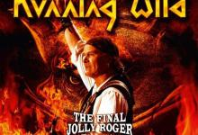 Direto do Forno: Running Wild – The Final Jolly Roger [2011]