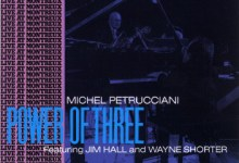 A Little Respect: Michel Petrucciani – The Power of Three [1986]