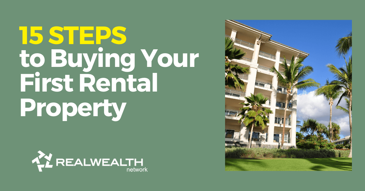 15 Steps to Buying Your First Rental Property [Free Investor Guide]