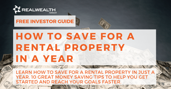 How to Save for a Rental Property in a Year [Free Investor Guide]