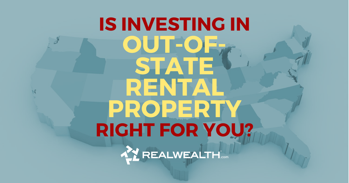 Is Investing In Out Of State Rental Property Right For You