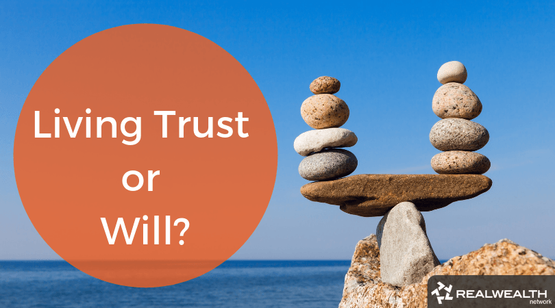 living-trust-or-will