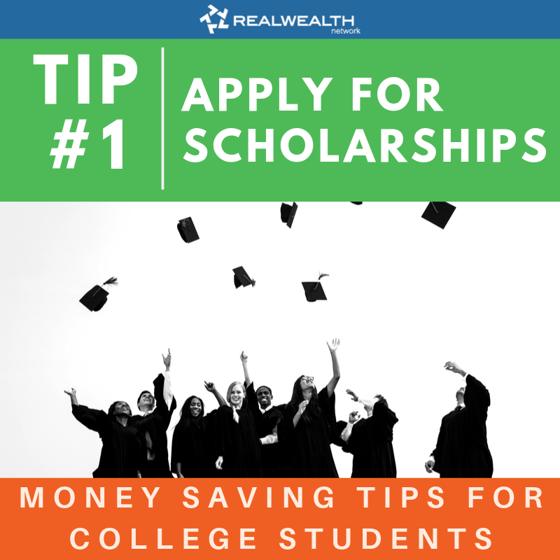Tip 1: Apply For Scholarships